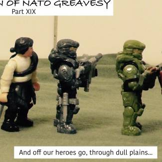 The Return of Nato Greavesy: Part XIX (Read Desc)