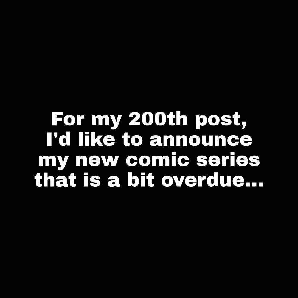 200th Post: Project Announcement