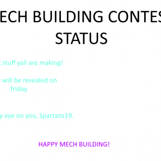 Image of: Mech Building Contest Status