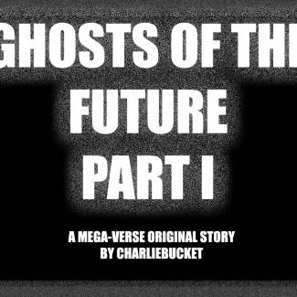 Image of: Ghosts of the Future - Part I