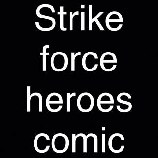 Image of: Strike force heroes comic 2