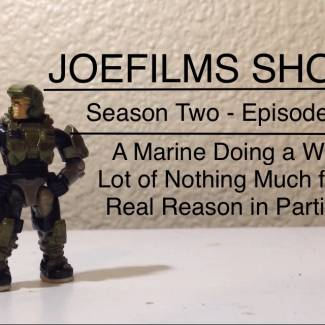 Image of: JoeFilms Shorts S2-E1 - A Marine Doing a Whole Lot of Nothing Much for No Real Reason in Particular