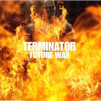 Image of: New Terminator Future War poster