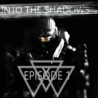 Image of: INTO THE SHADOWS EPISODE 1
