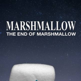 Image of: The end of Marshmallow