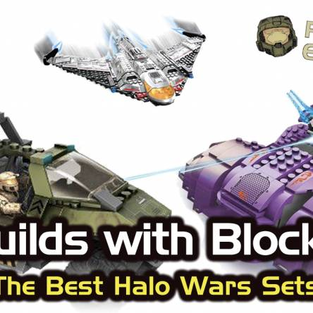 Builds with Blocks: The Best Halo Wars Sets