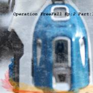 Operation FreeFall Chapter:3 (The FreeFall)